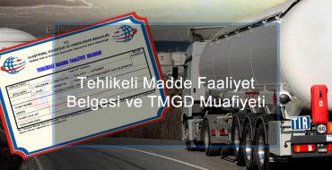 Tehlikeli Madde Faaliyet Belgesi ve TMGD Muafiyeti