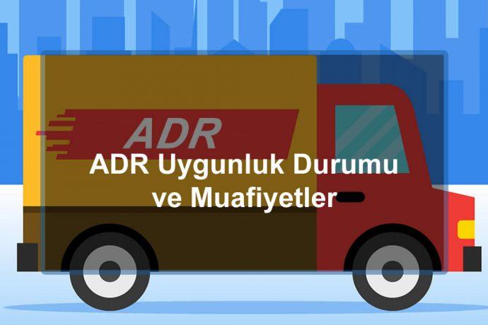 ADR Uygunluk / Taşıt Uygunluk Başvuru Kılavuzu