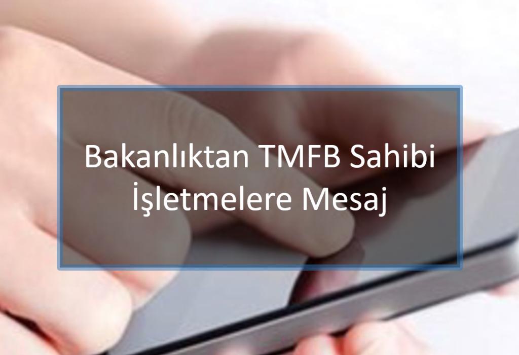 Ulaştırma Bakanlığından TMFB Sahibi İşletmelere Mesaj