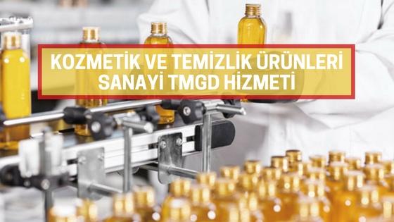 Kozmetik ve Temizlik Ürünleri Sanayi TMGD Hizmeti