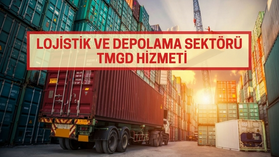 Lojistik ve Depolama Sektörü TMGD Hizmeti - AvrupaTMGD
